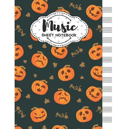 Halloween Music Themes (Music Sheet Notebook: Blank Staff Manuscript Paper with Halloween Pumpkins Themed Cover Design)