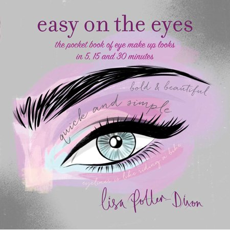 Missing Eye Makeup Tutorial (Easy on the Eyes : The pocket book of eye make-up looks in 5, 15 and 30)
