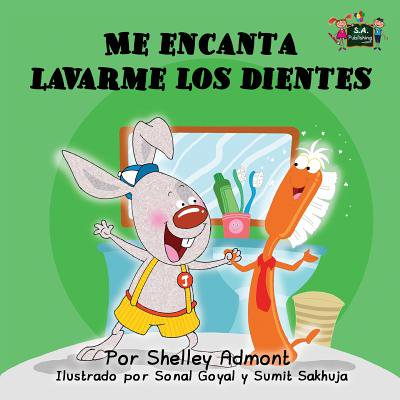 Me Encanta Lavarme Los Dientes : I Love to Brush My Teeth (Spanish Edition)](Jesus Loves You In Spanish)