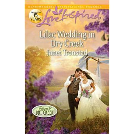 Lilac Wedding in Dry Creek - eBook