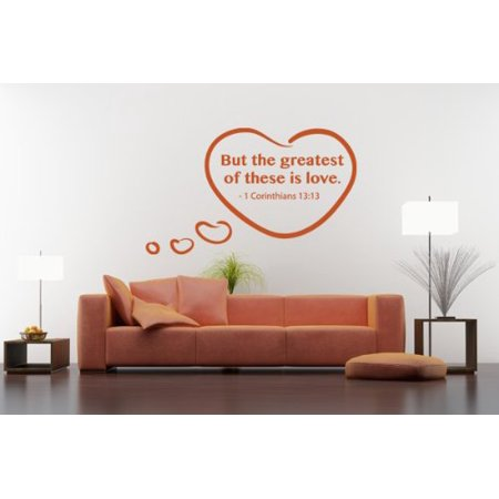 But the Greatest of These is Love 1 Corinthians 13 13 Wall Decal wall