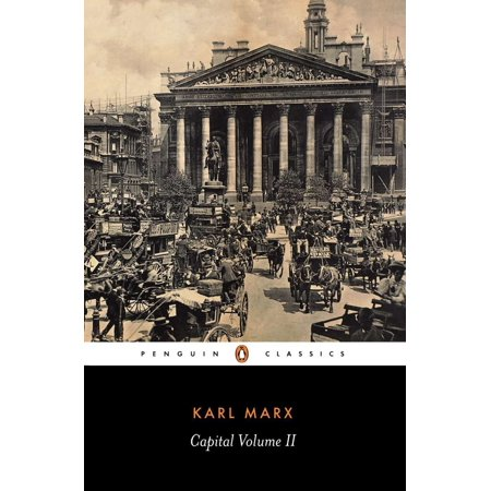 Capital : Volume 2: A Critique of Political (Introduction To The Critique Of Political Economy)