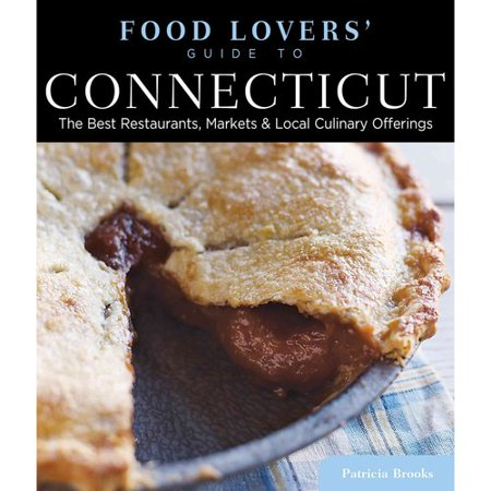Food Lovers Guide To Connecticut  The Best Restaurants  Markets   Local Culinary Offerings