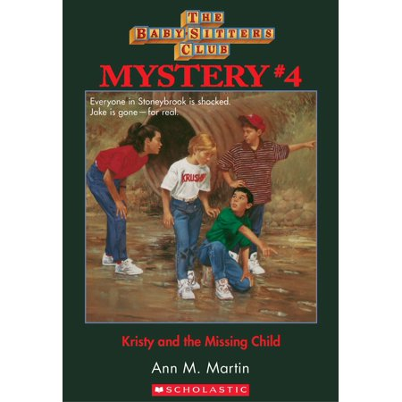 The Baby-Sitters Club Mysteries #4: Kristy and the Missing Child - eBook - Kid Mystery Books