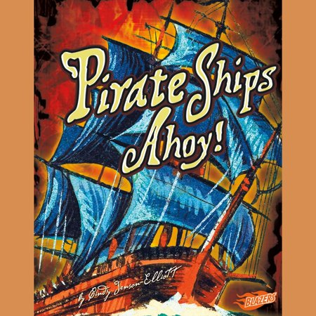 Ships Ahoy Pirate Ship Pool (Pirate Ships Ahoy! - Audiobook )
