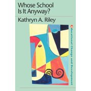 Educational Change and Development: Whose School Is It Anyway?: Power and Politics (Paperback)