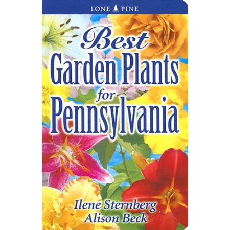 Best Garden Plants for Pennsylvania