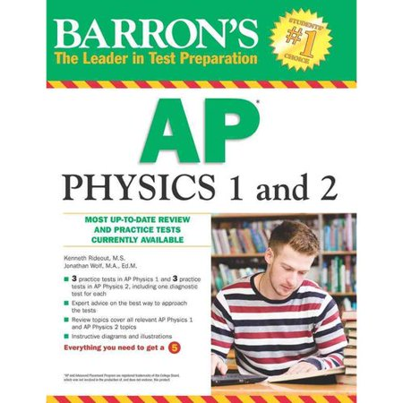 Barrons AP Physics 1 and 2 by