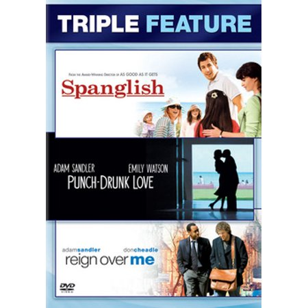 Punch Drunk Love / Reign Over Me / Spanglish (Love Me To The End Of Love)