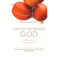 Apprentice (IVP Books): The Good and Beautiful God (Hardcover)