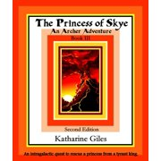 The Princess of Skye, An Archer Adventure, Book 3, Second Edition - eBook