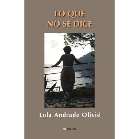 Lo que no se dice - eBook (Carlos Rivera Que Lo Nuestro Se Quede Nuestro)