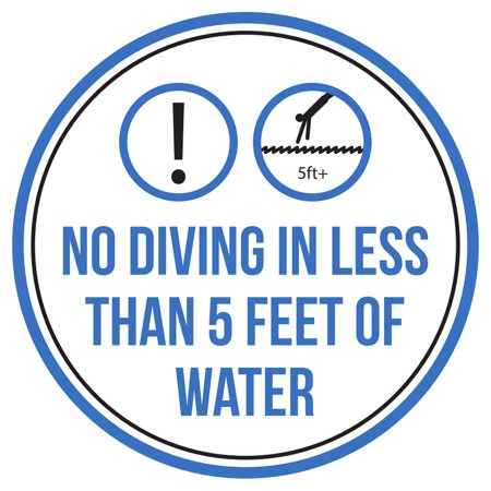 Less Than Latex (No Diving In Less Than 5 Feet Of Water Swimming Pool Spa Warning Round Sign - 9)