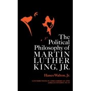 Political Philosophy of Martin Luther King, Jr.