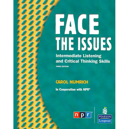 Face the Issues: Intermediate Listening And Critical Thinking Skills