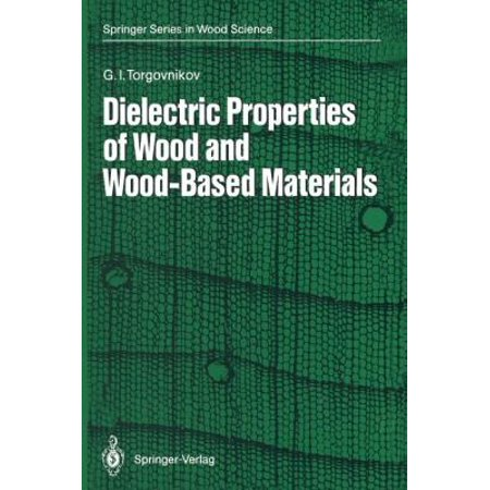 Dielectric Properties Of Wood And Wood Based Materials