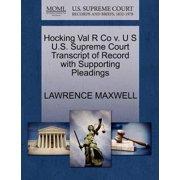 Hocking Val R Co V. U S U.S. Supreme Court Transcript of Record with Supporting Pleadings