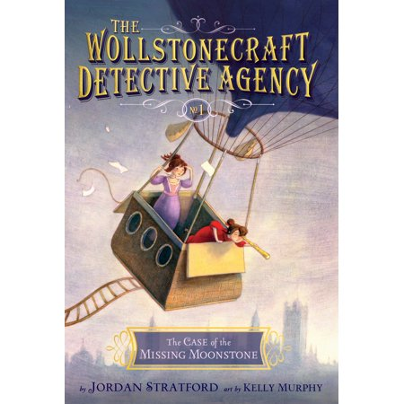 The Case of the Missing Moonstone (The Wollstonecraft Detective Agency, Book