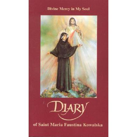 Diary of Saint Maria Faustina Kowalska : Divine Mercy in My (Divine Mercy Holy Water)