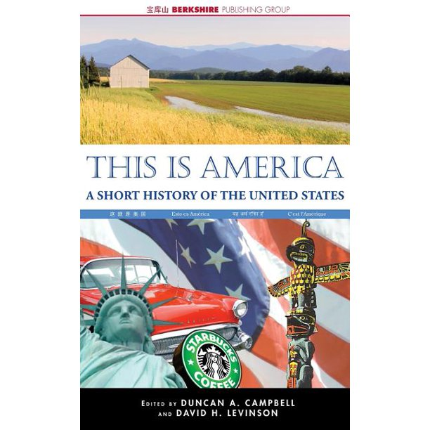 This Is America : A Short History of the United States