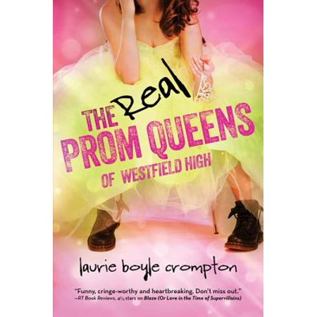 The Real Prom Queens of Westfield High - eBook