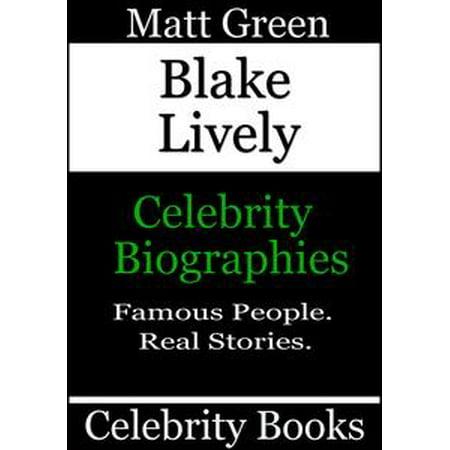 Blake Lively Halloween (Blake Lively: Celebrity Biographies -)