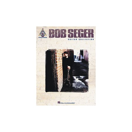 Hal Leonard Bob Seger Collection Guitar Tab Songbook Collection Guitar Tab Songbook