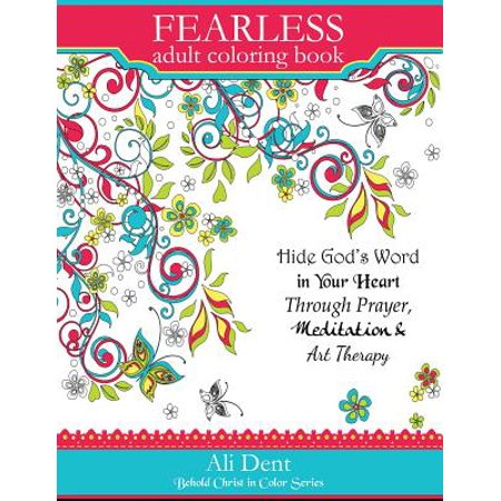 Fearless Adult Coloring Book: Hide God's Word in Your ...