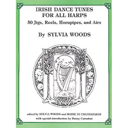 Gold Irish Harp (Irish Dance Tunes for All Harps : 50 Jigs, Reels, Hornpipes, and)