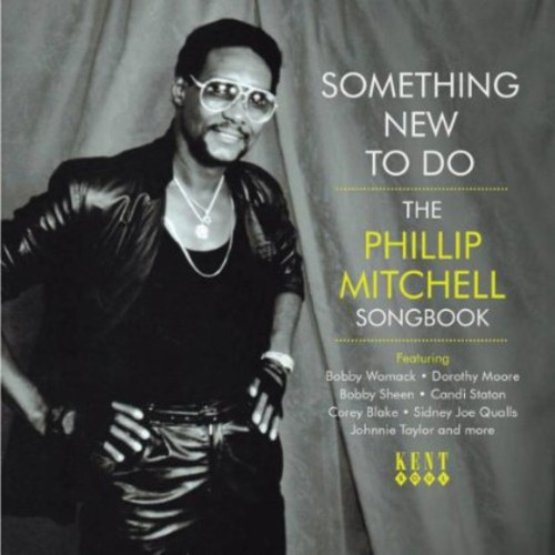 Something New to Do-the Philip Mitchell Songbook - Something New to Do-the Philip Mitchell Songbook [CD]