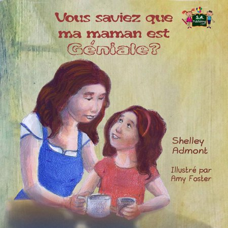 Vous saviez que ma maman est géniale? (Did You Know My Mom is Awesome? French edition) - eBook](Ma Que Halloween)