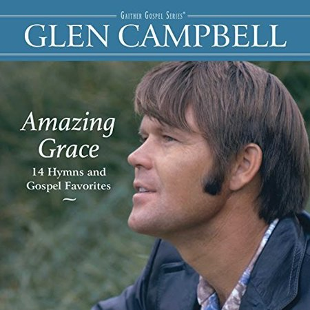 CAMPBELL GLEN-AMAZING GRACE-14 HYMNS (CD/COMPILATION/2018) (Music)