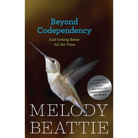 Beyond Codependency : And Getting Better All the