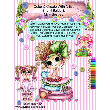 Sherri Baldy My Besties Ella Bella Buttons And Bows Coloring Book Pocket Edition  Yay  Now My Besties Ella Bella Buttons And Bows Coloring Book Comes
