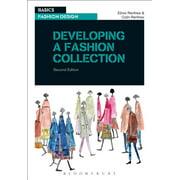 Basics Fashion Design: Developing a Fashion Collection (Paperback)
