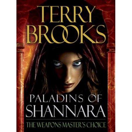 Paladins of Shannara: The Weapons Master's Choice (Short Story) - eBook (Choice Of Weapon)