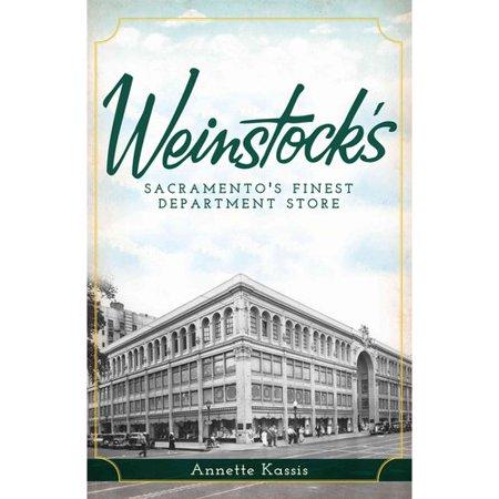 Weinstocks    Sacramentos Finest Department Store