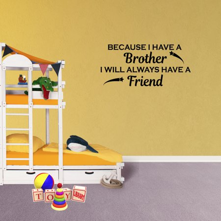 - Wall Decal Quote Because I Have A Brother I Always Have A Friend Boys Room Decor Brothers Sports Baseball XJ325