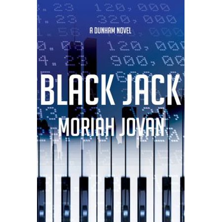Black Jack  Tales Of Dunham  A Novel