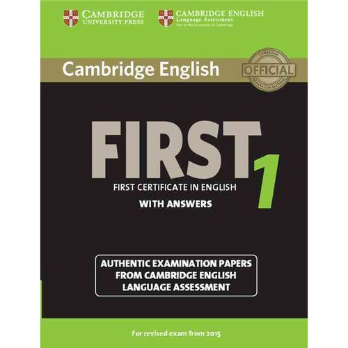 Cambridge English First 1 With Answers: Authentic Examination Papers from Cambridge English Language Assessment: For Revised Exam from 2015