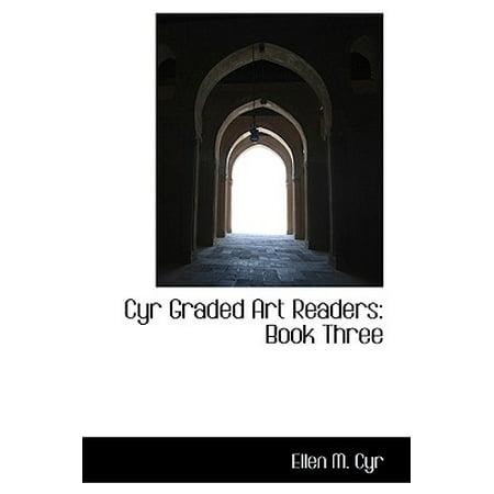 Cyr Graded Art Readers : Book Three