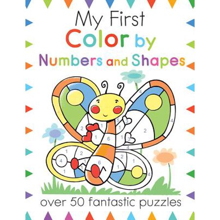 My First Color by Numbers and Shapes : Over 50 Fantastic (What Shape Is My Face App)