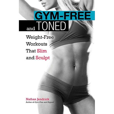 Gym-Free and Toned: Weight-Free Workouts That Build and Tone