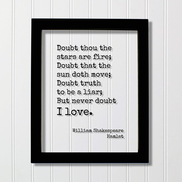 William Shakespeare - Hamlet - Doubt thou the stars are ...