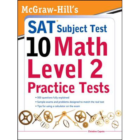 McGraw-Hills SAT Subject Test 10: Math Level 2 Practice Tests -