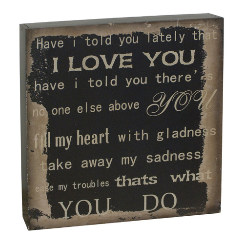 Attraction Design Home ''Have I Told You Lately That I Love You'' Antique Wisdom Sign Wall D cor