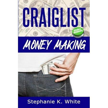 Craigslist Money Making  Make Money Online
