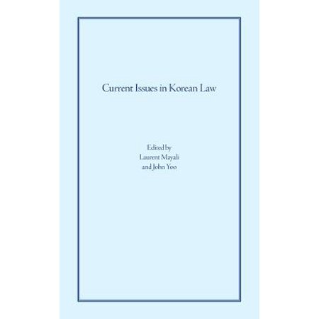 Current Issues In Korean Law