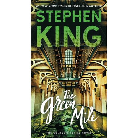 The Green Mile : The Complete Serial Novel (Mikhail Shishkin The Light And The Dark)