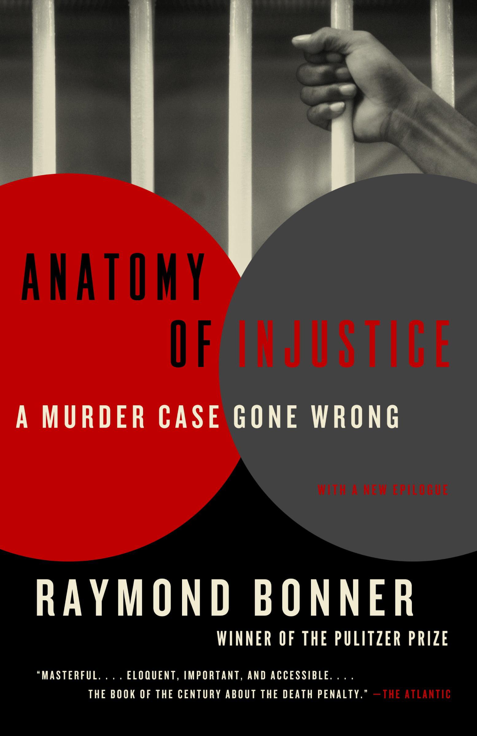 Anatomy of Injustice : A Murder Case Gone Wrong - Walmart.com